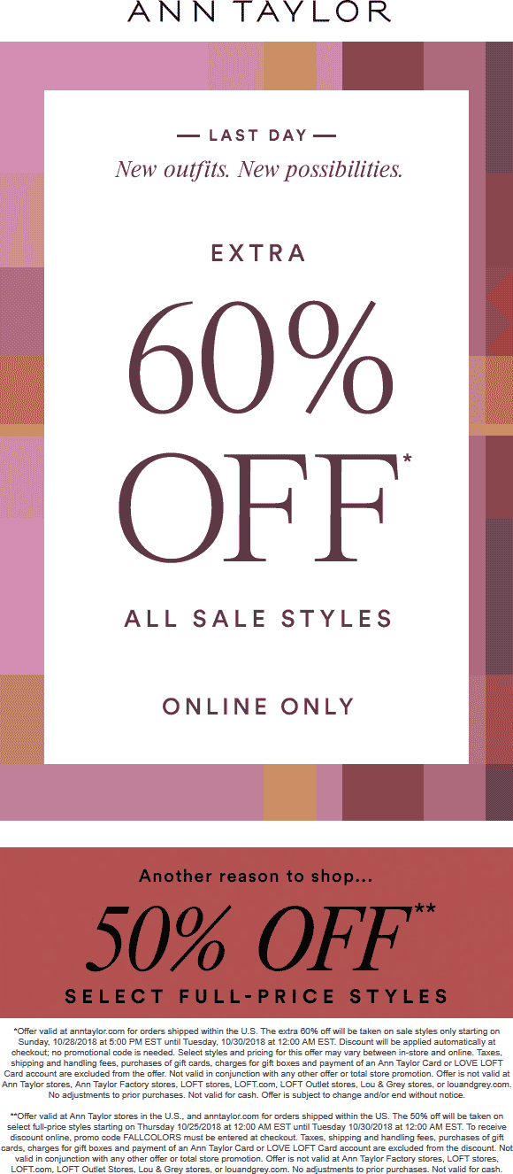 Ann Taylor Coupon September 2019 Extra 60% off sale items online today at Ann Taylor