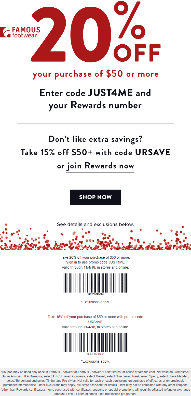 Famous Footwear Coupon May 2019 15-20% off at Famous Footwear, or online via promo code JUST4ME