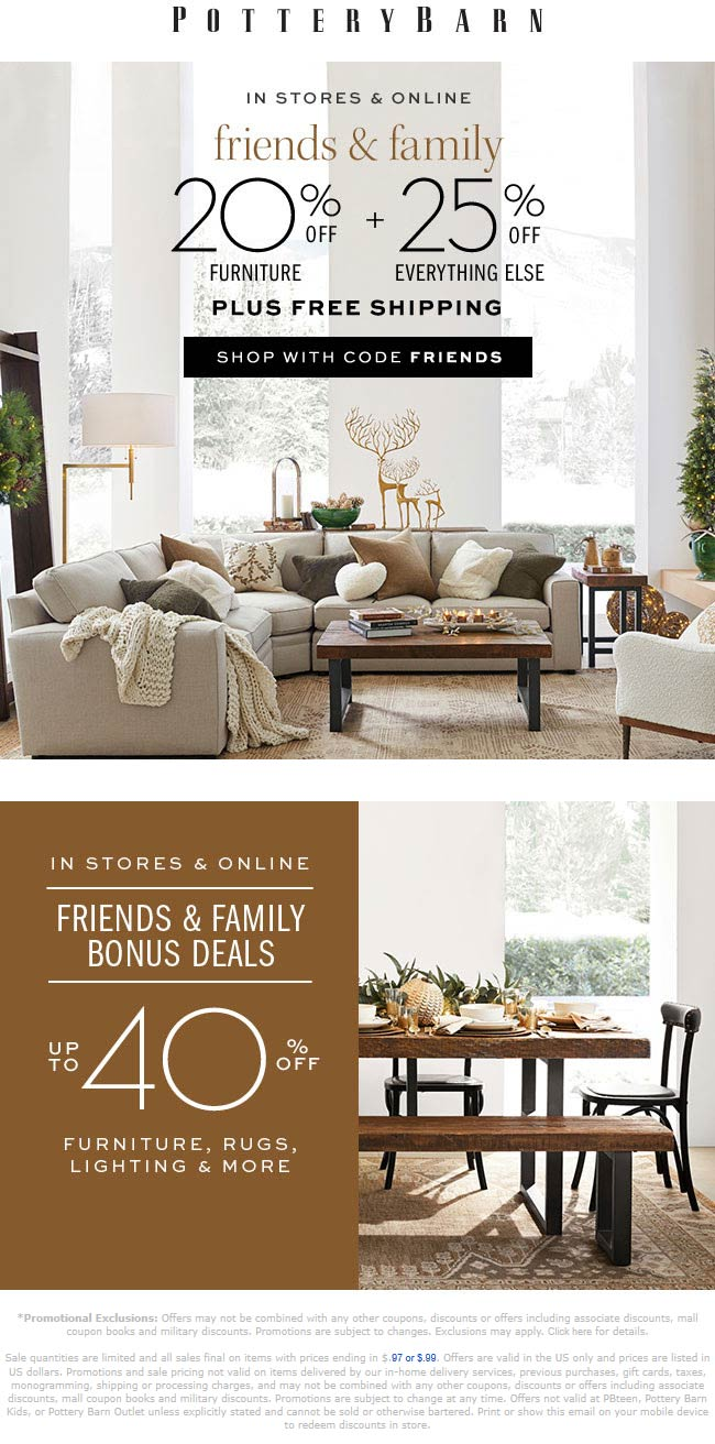 Pottery Barn Coupon October 2019 25% off at Pottery Barn, or online via promo code FRIENDS