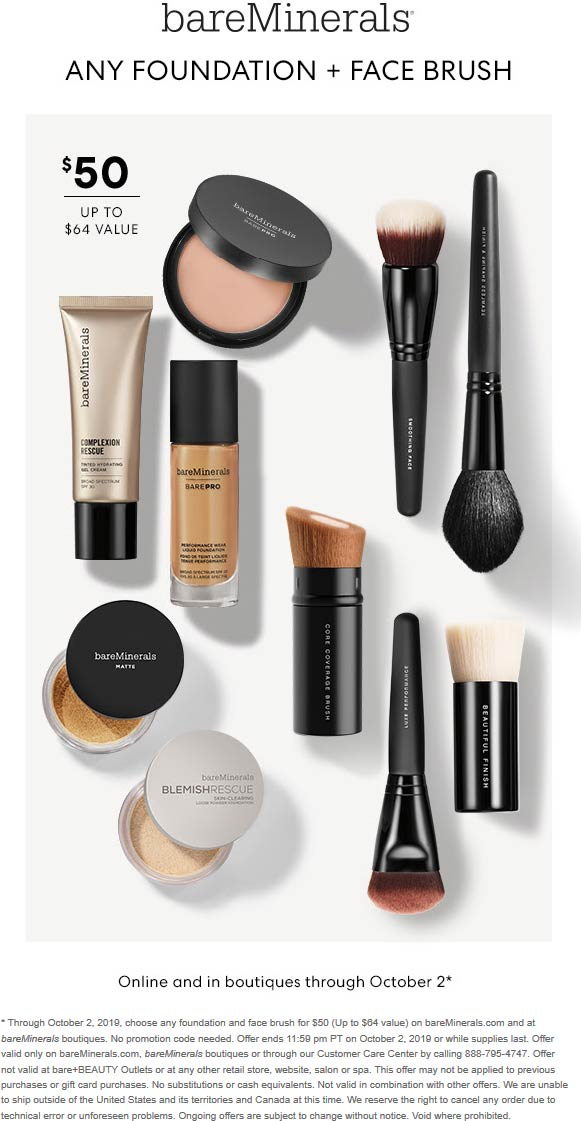 bareMinerals Coupon October 2019 Any foundation + face brush = $50 today at bareMinerals, ditto online