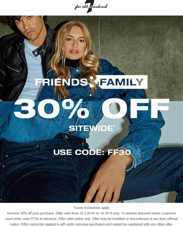 7 for all Mankind Coupon October 2019 30% off online at 7 for all Mankind via promo code FF30