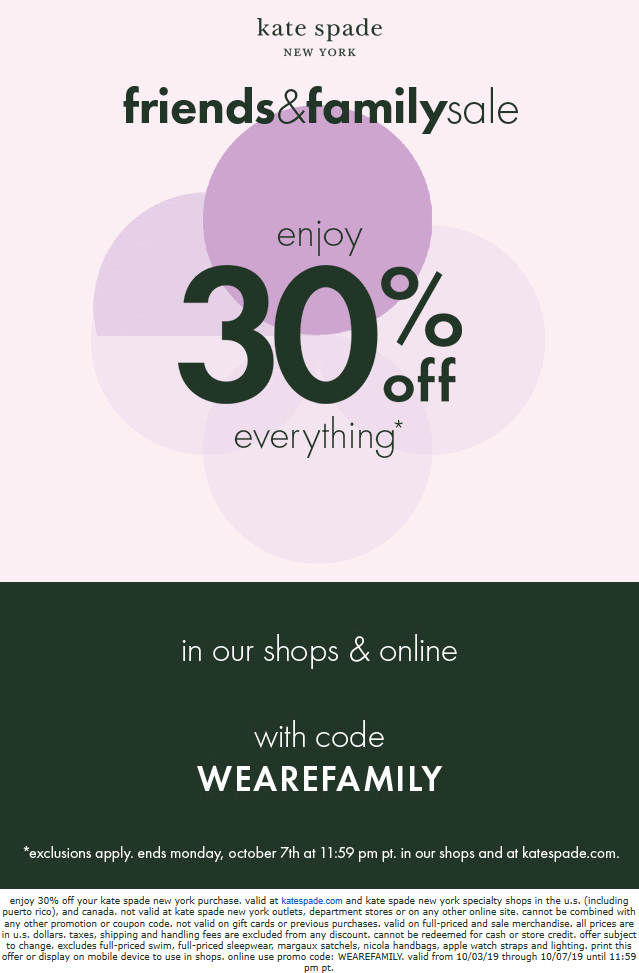 Kate Spade Coupon November 2019 30% off at Kate Spade, or online via promo code WEAREFAMILY