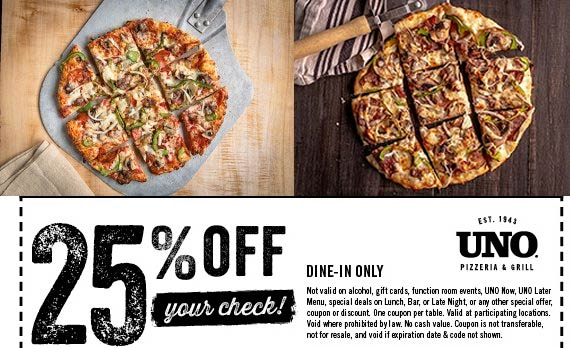 Uno Pizzeria Coupon November 2019 25% off at Uno Pizzeria restaurants