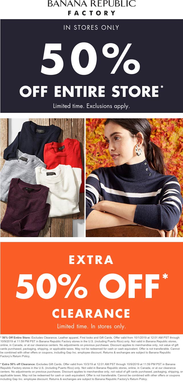 Banana Republic Factory Coupon October 2019 50% off everything at Banana Republic Factory