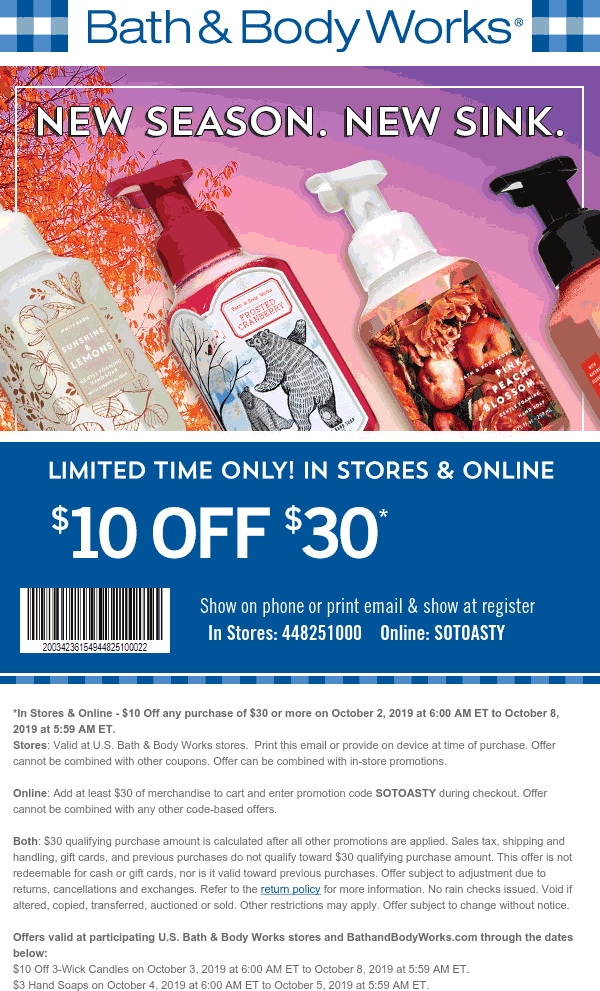 Bath & Body Works Coupon October 2019 $10 off $30 at Bath & Body Works, or online via promo code SOTOASTY