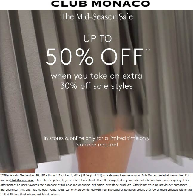 Club Monaco Coupon November 2019 Extra 30% off sale items today at Club Monaco, ditto online