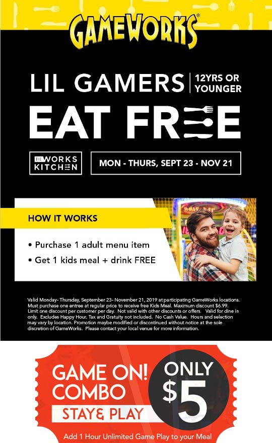 GameWorks Coupon November 2019 12 & under eat free with your entree at GameWorks