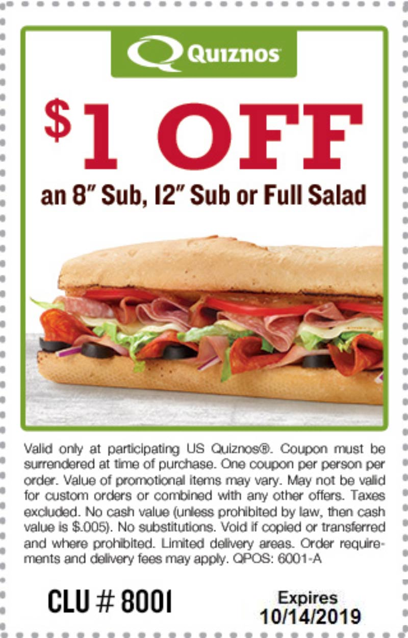 Quiznos Coupon January 2020 $1 off a sub or salad at Quiznos