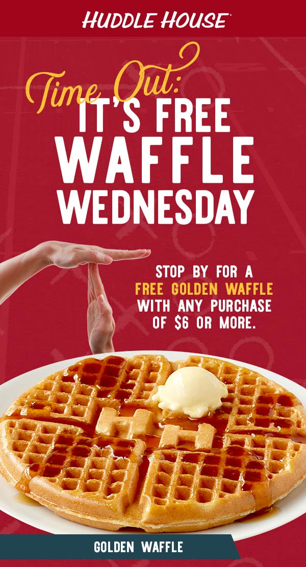 Huddle House Coupon November 2019 Free waffle Wednesday at Huddle House restaurants