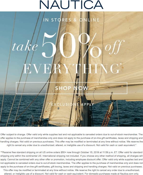 Nautica Coupon January 2020 50% off everything at Nautica, ditto online