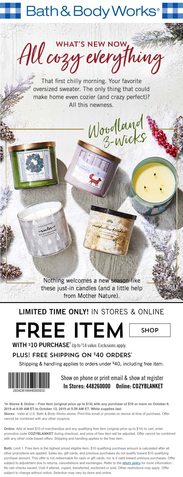 Bath & Body Works Coupon January 2020 $14 item free with $10 spent at Bath & Body Works, or online via promo code COZYBLANKET