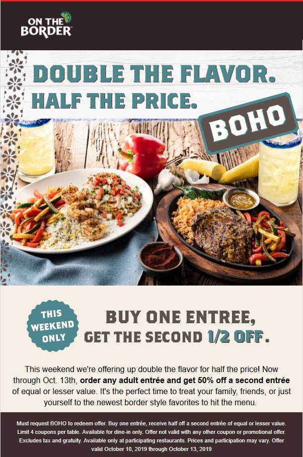 On The Border Coupon October 2019 Second entree 50% off at On The Border