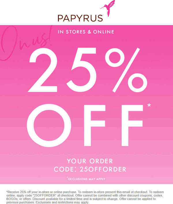 Papyrus Coupon November 2019 25% off at Papyrus, or online via promo code 25OFFORDER