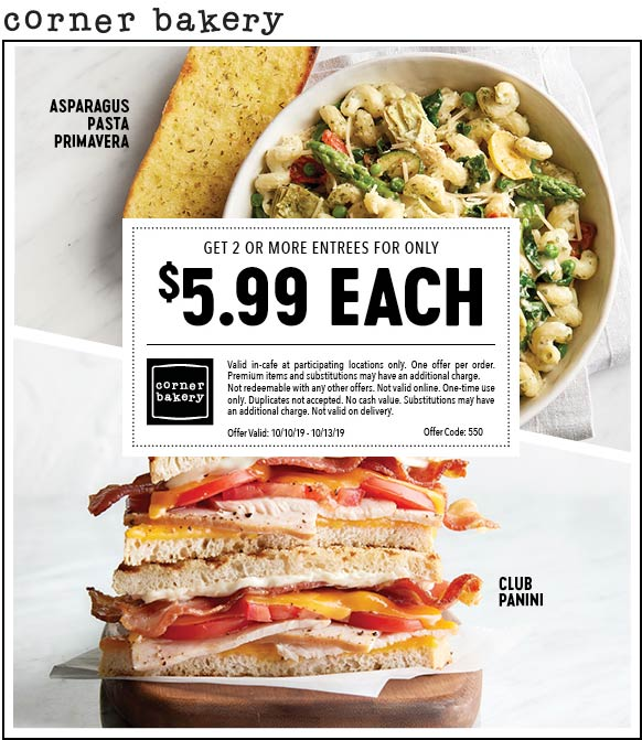 Corner Bakery Coupon October 2019 $6 entrees at Corner Bakery Cafe
