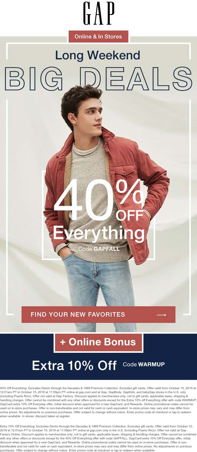 Gap Coupon October 2019 40% off everything at Gap, or 50% online via promo code WARMUP