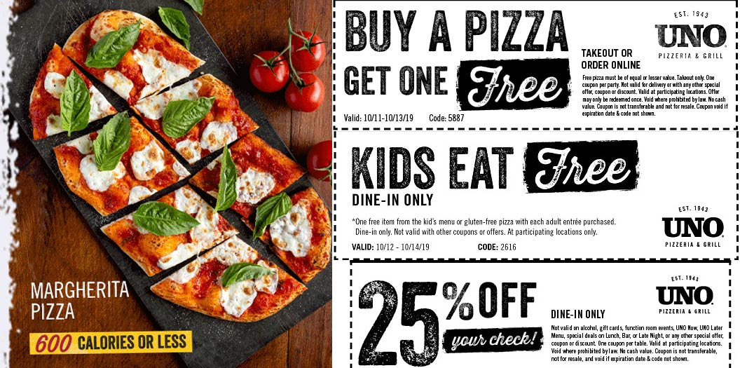 Uno Pizzeria Coupon November 2019 Second pizza free & more at Uno Pizzeria