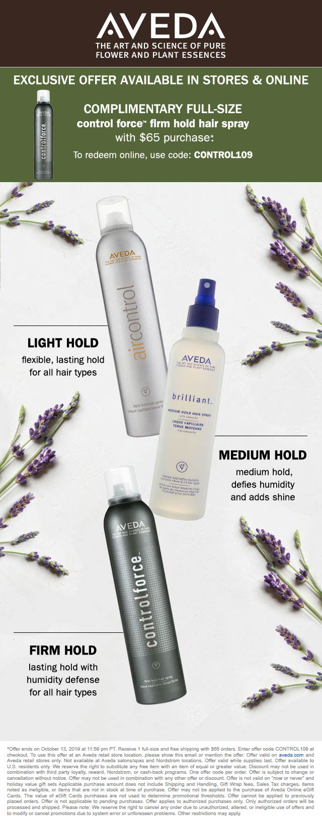 Aveda Coupon January 2020 Free full size hair spray with $65 spent at AVEDA, or online via promo code CONTROL109