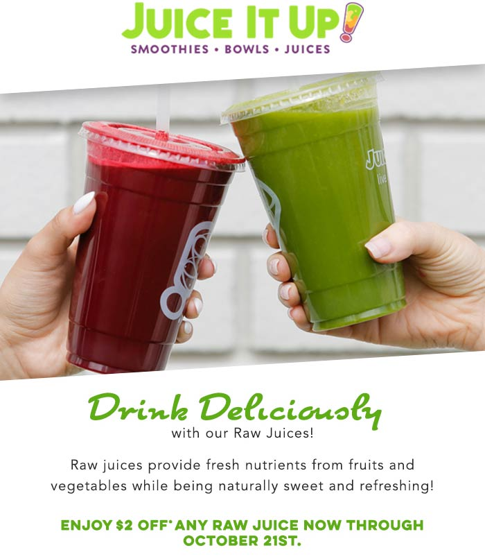 Juice It Up Coupon November 2019 $2 off raw drink at Juice It Up