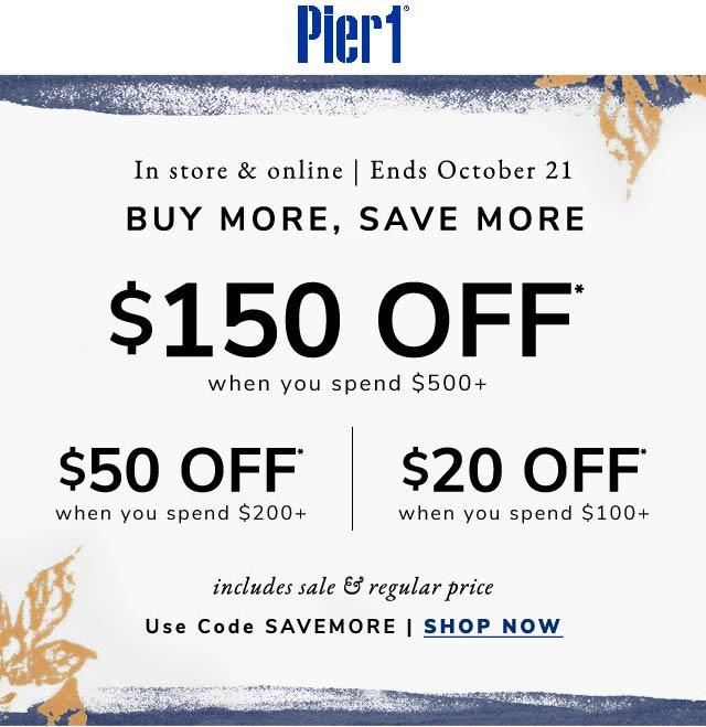 Pier 1 Coupon November 2019 $50 off $200 & more at Pier 1, or online via promo code SAVEMORE