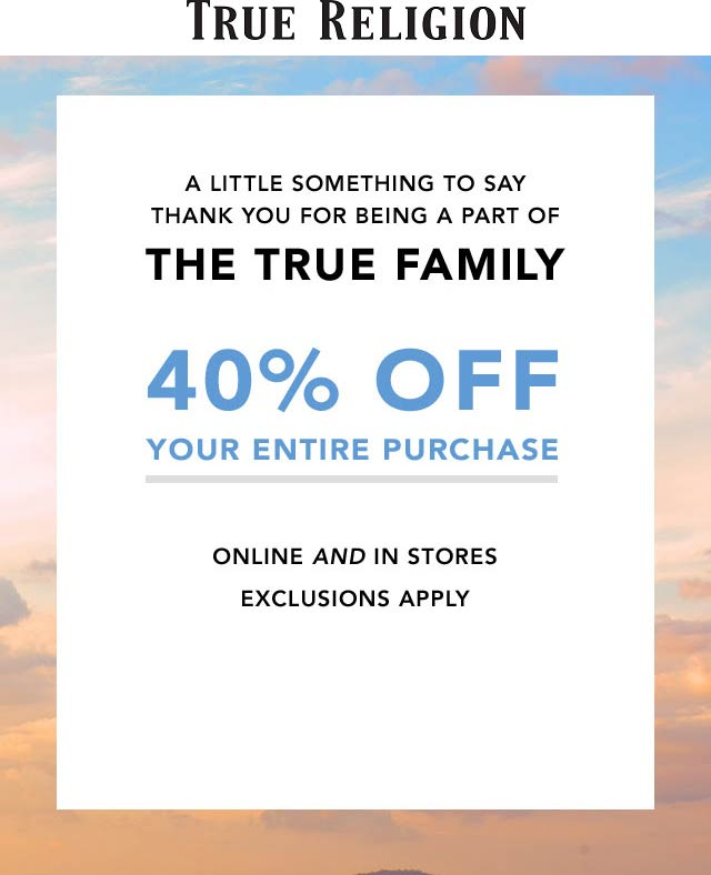 True Religion Coupon November 2019 40% off everything at True Religion, ditto online
