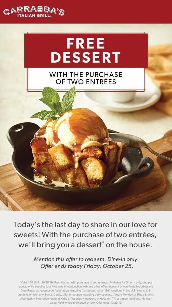 Carrabbas Coupon January 2020 Free dessert with your entrees today at Carrabbas