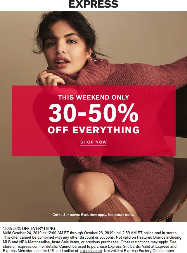 Express Coupon November 2019 30-50% off everything at Express, ditto online
