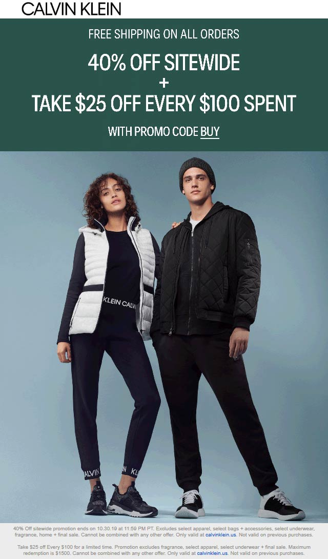 Calvin Klein Coupon January 2020 40% off + another $25 off every $100 today online at Calvin Klein via promo code BUY
