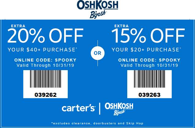 OshKosh Bgosh Coupon November 2019 Extra 20% off $40 at Carters & OshKosh Bgosh, or online via promo code SPOOKY