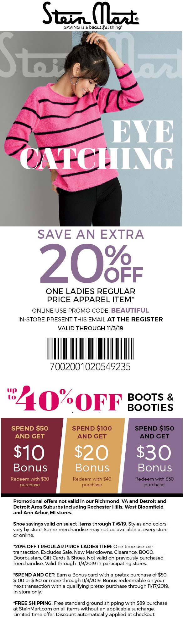 Stein Mart Coupon January 2020 Extra 20% off a single ladies item at Stein Mart, or online via promo code BEAUTIFUL