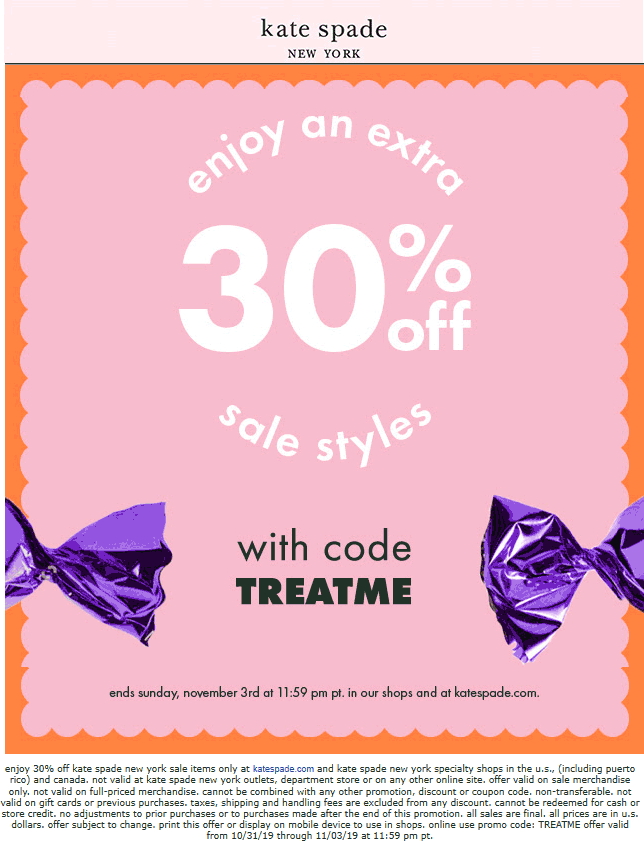 Kate Spade Coupon January 2020 Extra 30% off sale items at Kate Spade, or online via promo code TREATME
