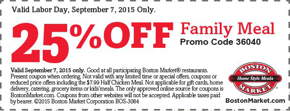 Boston Market Coupon August 2017 25% off family meals Labor Day Monday at Boston Market