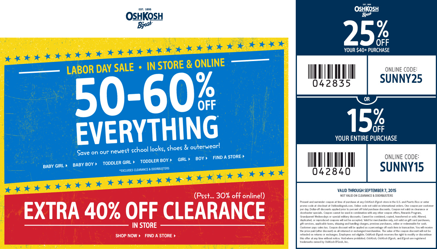 OshKosh Bgosh Coupon November 2017 50-60% off everything + 25% off $40+ at OshKosh Bgosh, or online via promo code SUNNY25