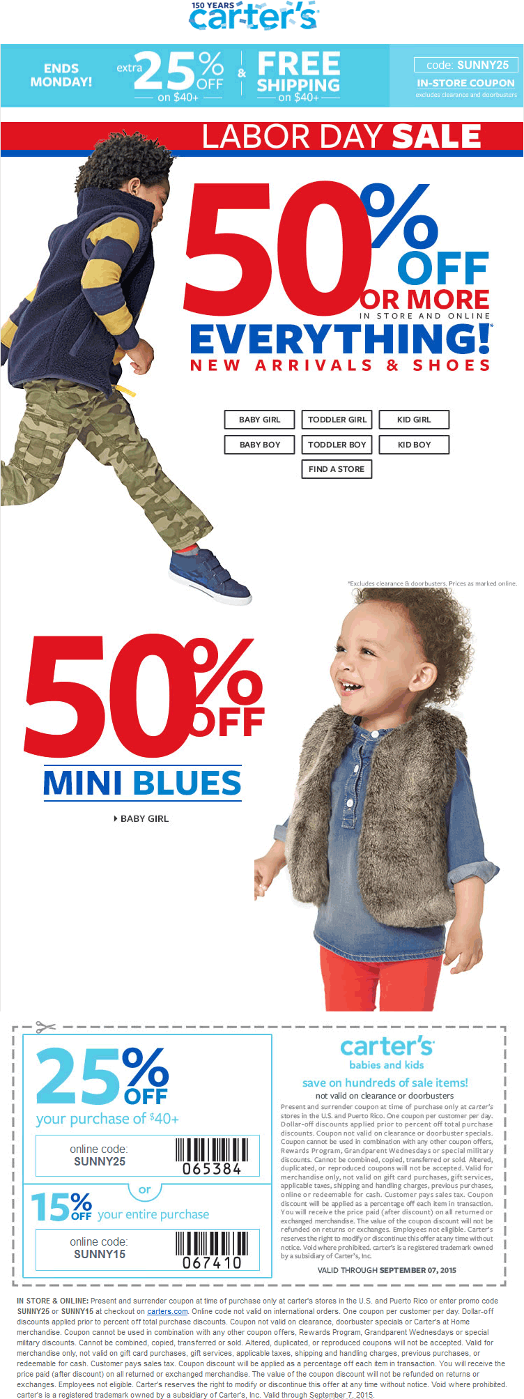 Carters Coupon May 2017 Everything is 50% off + 25% off $40 at Carters, or online via promo code SUNNY25