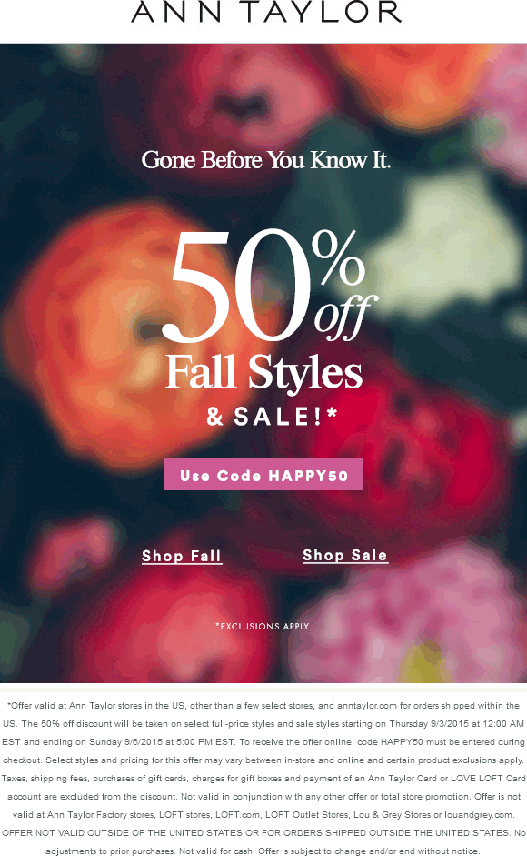 Ann Taylor Coupon October 2018 Extra 50% off sale items at Ann Taylor, or online via promo code HAPPY50