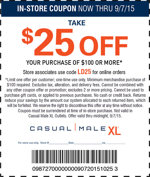 Casual Male XL Coupon January 2018 $25 off $100 today at Casual Male XL, or online via promo code LD25