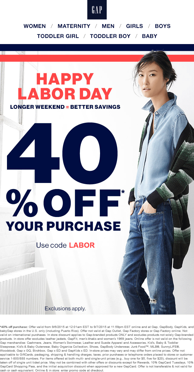 Gap Coupon July 2017 40% off today at Gap, or online via promo code LABOR