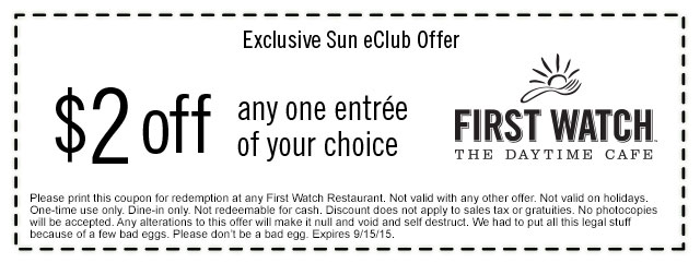 First Watch Coupon March 2017 $2 off an entree at First Watch cafes