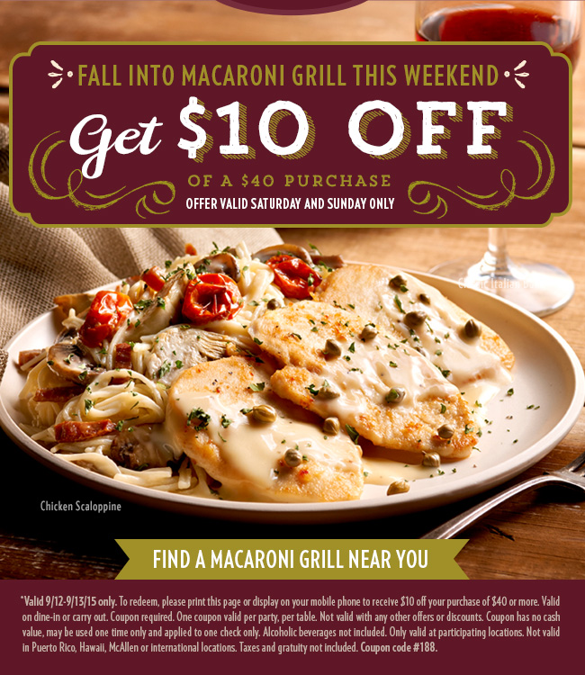 Macaroni Grill Coupon July 2018 $10 off $40 today at Macaroni Grill restaurants