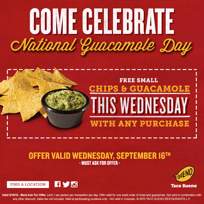 Taco Bueno Coupon April 2019 Guacamole & chips free today with any order at Taco Bueno
