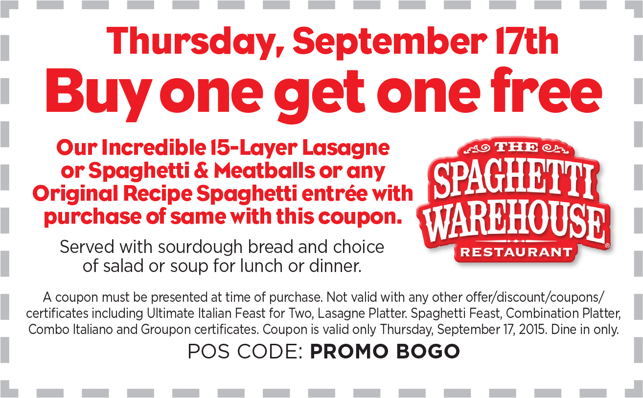 Spaghetti Warehouse Coupon July 2017 Second spaghetti or lasagna meal free today at Spaghetti Warehouse