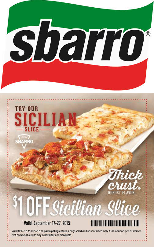 Sbarro Coupon June 2017 Shave a buck off a slice at Sbarro pizza