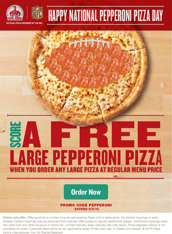 Papa Johns Coupon July 2019 Second large pepperoni pizza free today at Papa Johns