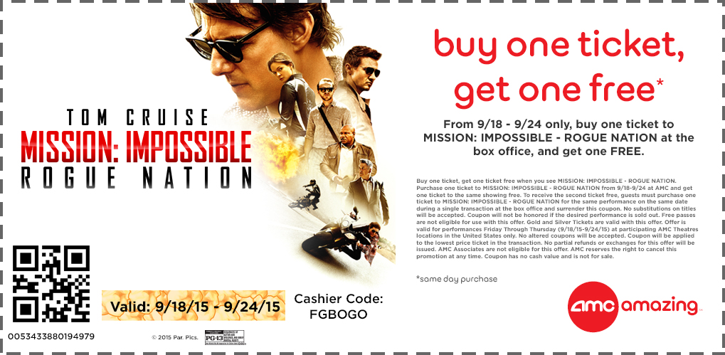 AMC Theaters Coupon June 2017 Second movie ticket to Mission Impossible free today at AMC theaters