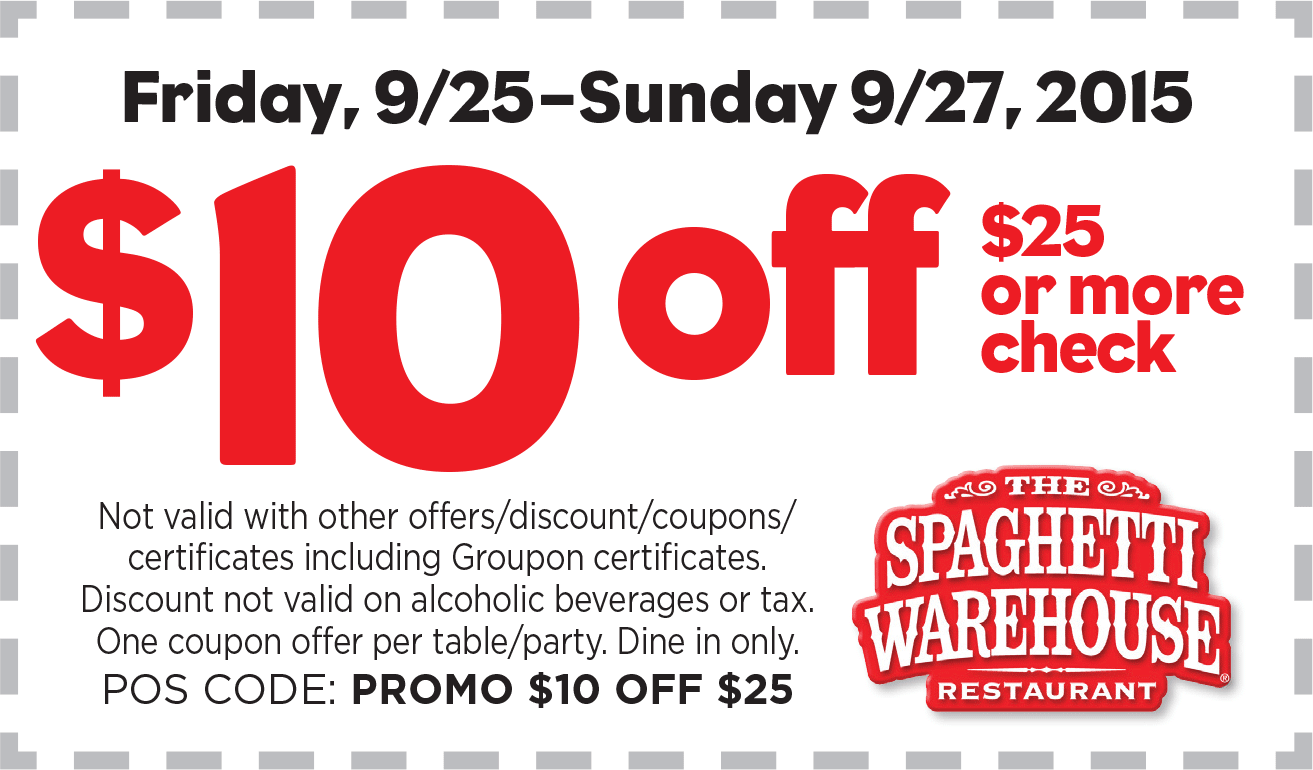 Spaghetti Warehouse Coupon September 2017 $10 off $25 at Spaghetti Warehouse restaurants