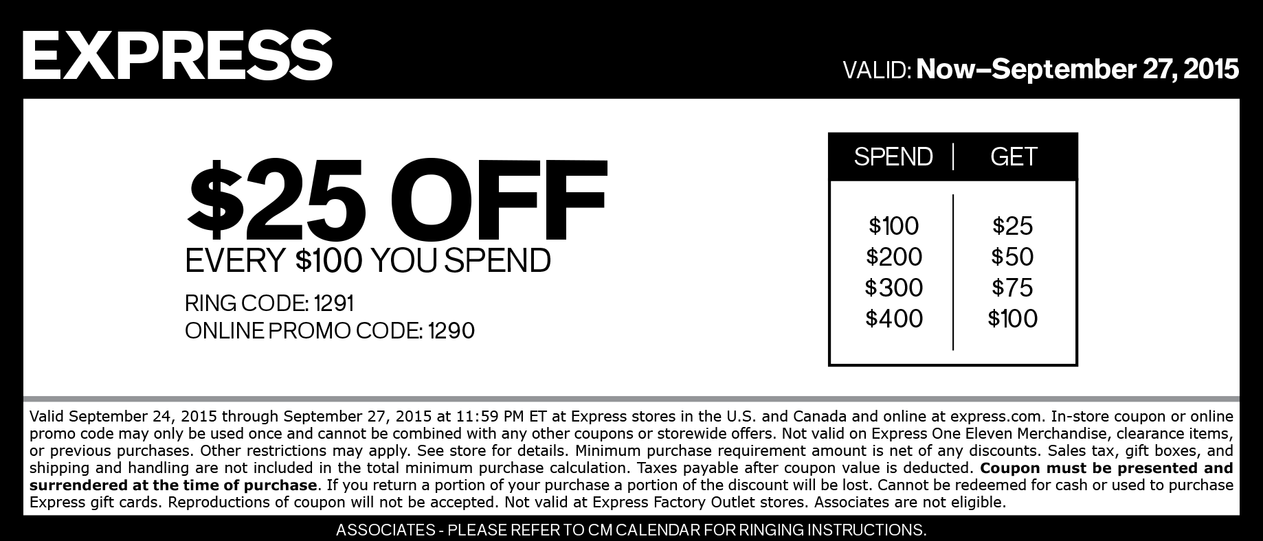 Express Coupon January 2018 $25 off every $100 at Express, or online via promo code 1290