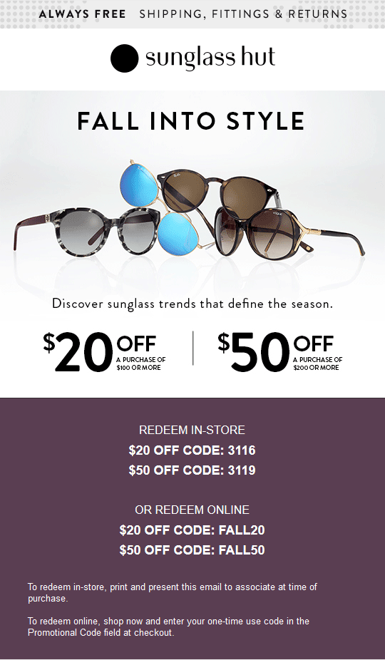 Sunglass Hut Coupon May 2017 $20 off $100 & more at Sunglass Hut, or online via promo code FALL20