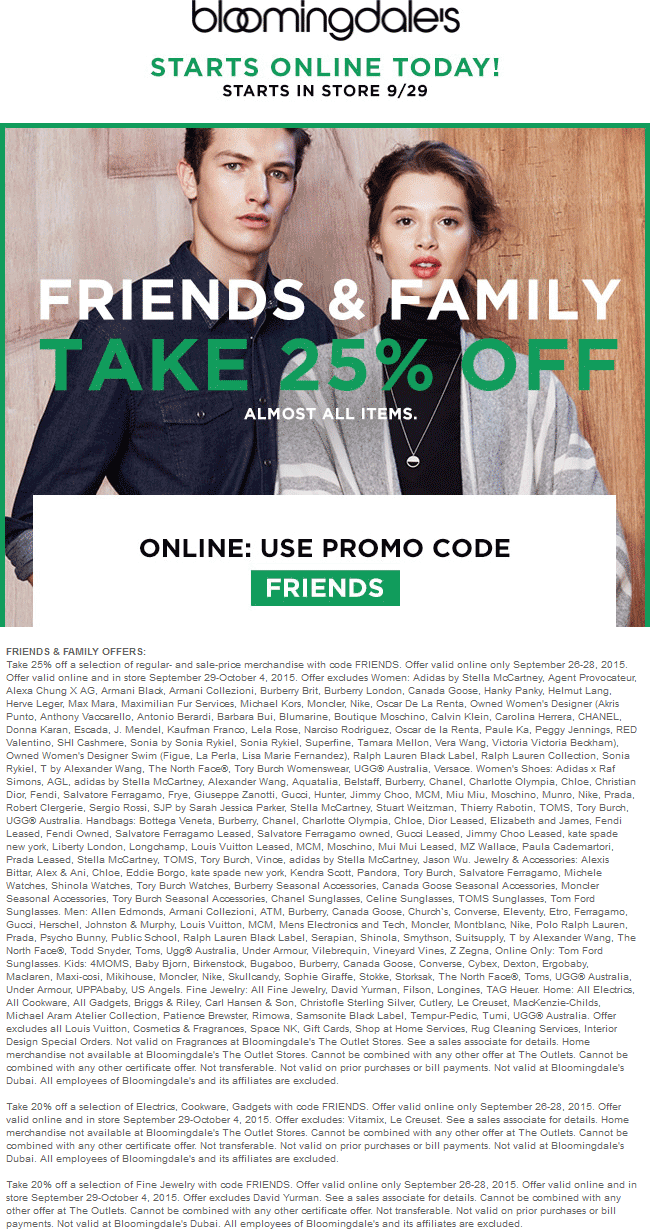 Bloomingdales Coupon May 2018 25% off at Bloomingdales, or online via promo code FRIENDS