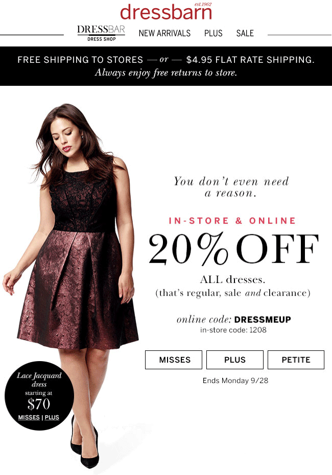 Dressbarn Coupon July 2018 20% off dresses at Dressbarn, or online via promo code DRESSMEUP