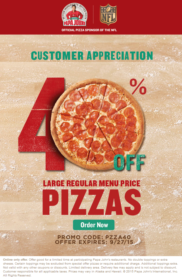 Papa Johns Coupon May 2018 40% off pizza today at Papa Johns via promo code PIZZA40