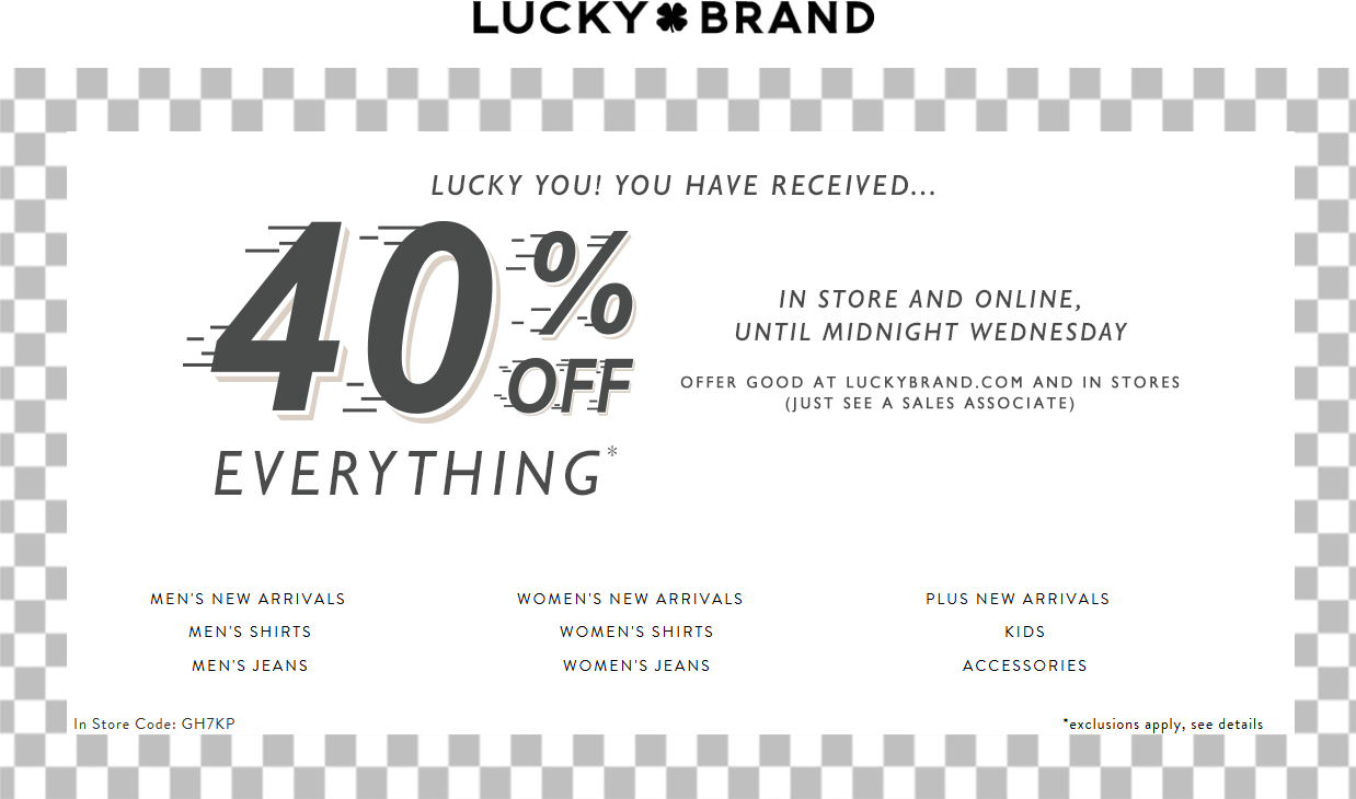 Lucky Brand Coupon April 2019 40% off at Lucky Brand, ditto online